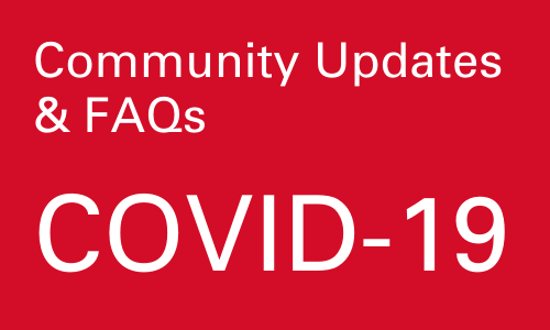 COVID-19: Community Updates & FAQs